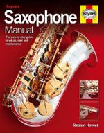 Saxophone Manual - Stephen Howard