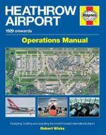 Heathrow Airport Manual - Robert Wicks
