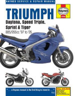 Triumph Daytona, Speed Triple Service and Repair Manual - John H Haynes