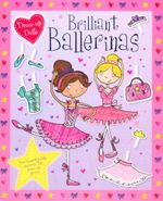 Brilliant Ballerinas : Dress-up Dolls  - Scott Kimberley