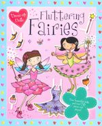 Fluttering Fairies : Dress-up Dolls  - Scott Kimberley