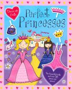 Perfect Princesses : Dress-up Dolls - Scott Kimberley