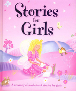 Stories For Girls : A treasury of much-loved stories for girls - Various