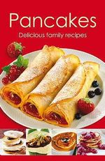 Pancakes  : Delicious family recipes