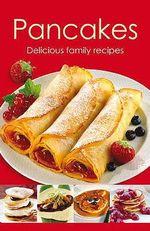 Pancakes  : Delicious family recipes