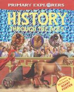 History Through the Ages : Primary Explorers - Includes stickers and giant poster