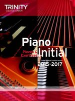 Piano Initial 2015-2017 : Pieces & Exercises
