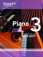Piano 2015-2017: Grade 3 : Pieces & Exercises