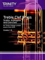 Brass Scales & Exercises : Treble Clef from 2015: Grades 1 - 8