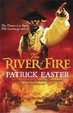 The River of Fire - Patrick Easter