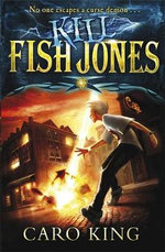 Kill Fish Jones : No one escapes a curse demon ... - Caro King