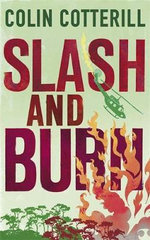 Slash and Burn : A Dr. Siri Murder Mystery - Colin Cotterill