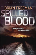 Spilled Blood - Brian Freeman