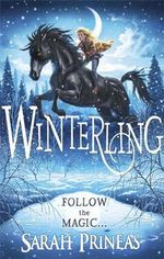 Winterling : Follow the Magic - Sarah Prineas