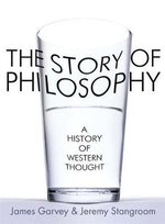 The Story of Philosophy : A History of Western Thought - Jeremy Stangroom