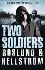 Two Soldiers - Anders Roslund