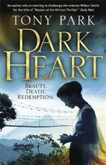 Dark Heart - Tony Park