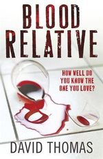 Blood Relative - David Thomas