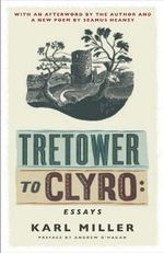 Tretower to Clyro : Essays - Karl Miller