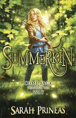 Summerkin - Sarah Prineas