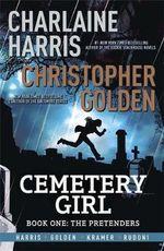 The Pretenders : Cemetery Girl : Book 1 - Charlaine Harris