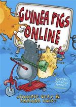 Guinea Pigs Online - Amanda Swift