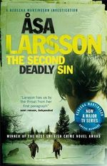 The Second Deadly Sin : A Rebecka Martinsson Investigation - Asa Larsson