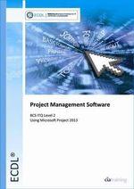 ECDL Project Planning Using Microsoft Project 2013 (BCS ITQ Level 2) - CiA Training Ltd.