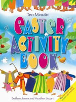 Ten Minute Easter Activity Book - Bethan James