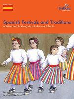Spanish Festivals and Traditions - Nicolette Hannam