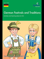 German Festivals and Traditions Ks3 : Activities and Teaching Ideas for 11-14 Year Olds - Nicolette Hannam
