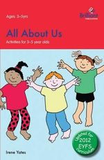 All About Us : Activities for 3-5 Year Olds - 2nd Edition - Irene Yates