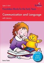 Foundation Blocks for the Early Years - Communication and Language : With Literacy - Irene Yates