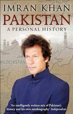 Pakistan : A Personal History - Imran Khan