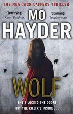 Wolf : Jack Caffery - Mo Hayder