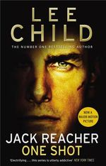 One Shot : Jack Reacher Series : Book 9 - Lee Child