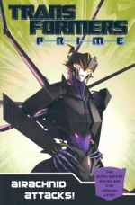 Transformers Prime: Airachnid Attacks! : Book 4