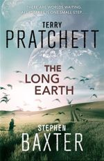 The Long Earth - Terry Pratchett