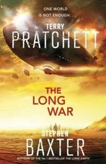 Long War : The Sequel to The Long Earth - Terry Pratchett