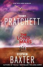 The Long Mars : Long Earth : 3 - Terry Pratchett