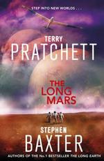 The Long Mars : Long Earth : 3 - Terry Pratchett
