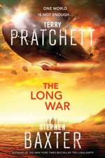 Long War, The : Destiny's Children : Book 3 - Stephen/Pratchett, Terry Baxter