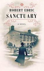 Sanctuary - Robert Edric