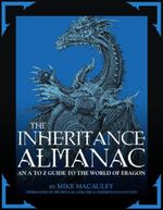 The Inheritance Almanac :  An A-Z Guide to the World of Eragon - Michael Macauley