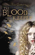 The Blood Keeper - Tessa Gratton
