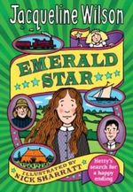 Emerald Star : Hetty Feather Series : Book 3 - Jacqueline Wilson