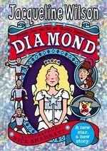 Diamond : Hetty Feather - Jacqueline Wilson