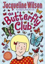 The Butterfly Club - Jacqueline Wilson