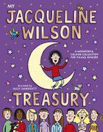 The Jacqueline Wilson Treasury - Jacqueline Wilson