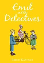 Emil and the Detectives : HB Classic - Erich Kastner